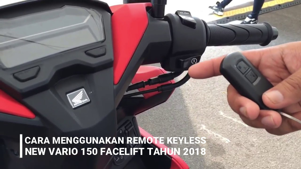 Tutorial Cara Menggunakan Remote Keyless Honda New Vario 150 Facelift Tahun 2018 #1