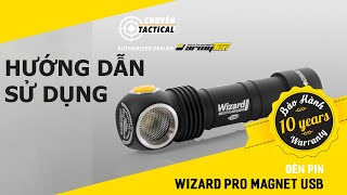 Hướng dẫn sử dụng Đèn pin ARMYTEK WIZARD PRO - Chuyentactical.com