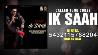 New Punjabi Songs 2016 || IK SAAH || KANTH KALER || Caller Tune Codes || AMAR AUDIO