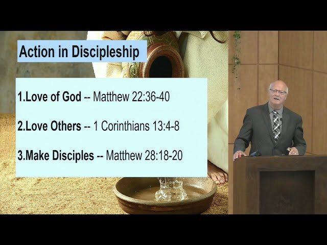 July 25, 2021: Action In Discipleship
