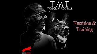 Dog Nutrition with Dog Training: T.M.T 11