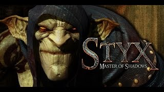 Styx Master of Shadows Gameplay #1 [PC HD]