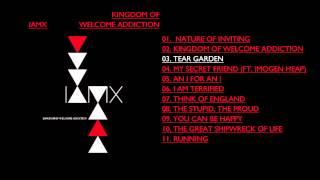 IAMX Tear Garden