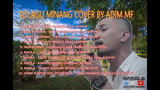 10 LAGU MINANG COVER BY ADIM MF