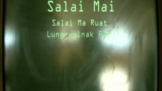 Salai Ma Ruat - Salai Mai