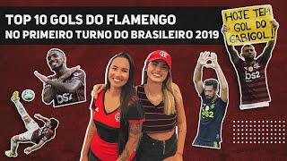 TOP 10 | OS GOLS MAIS BONITOS DO FLAMENGO NO PRIMEIRO TURNO