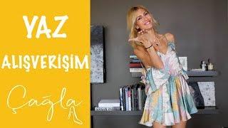 Çağla | Yaz Alışverişim 2018 | Moda-Güzellik