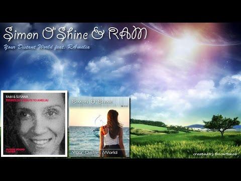 Simon O'Shine & RAM - Your Distant World Feat. RAMelia (Snowflakes Mashup)
