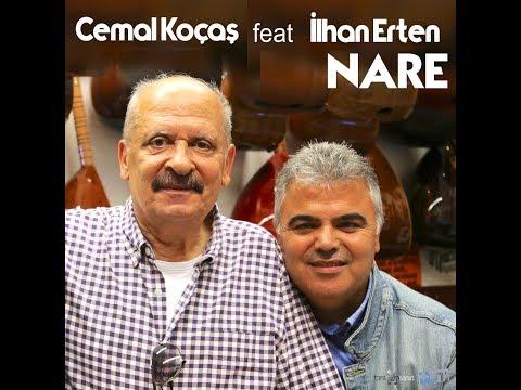 Cemal Koçaş Feat. İlhan Erten - Nare