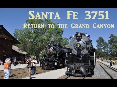 Santa Fe 3751 - Return to the Grand Canyon