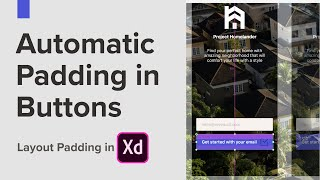 Auto Padding on Buttons in Adobe XD ► Auto Aware Layout and Auto adjustable buttons