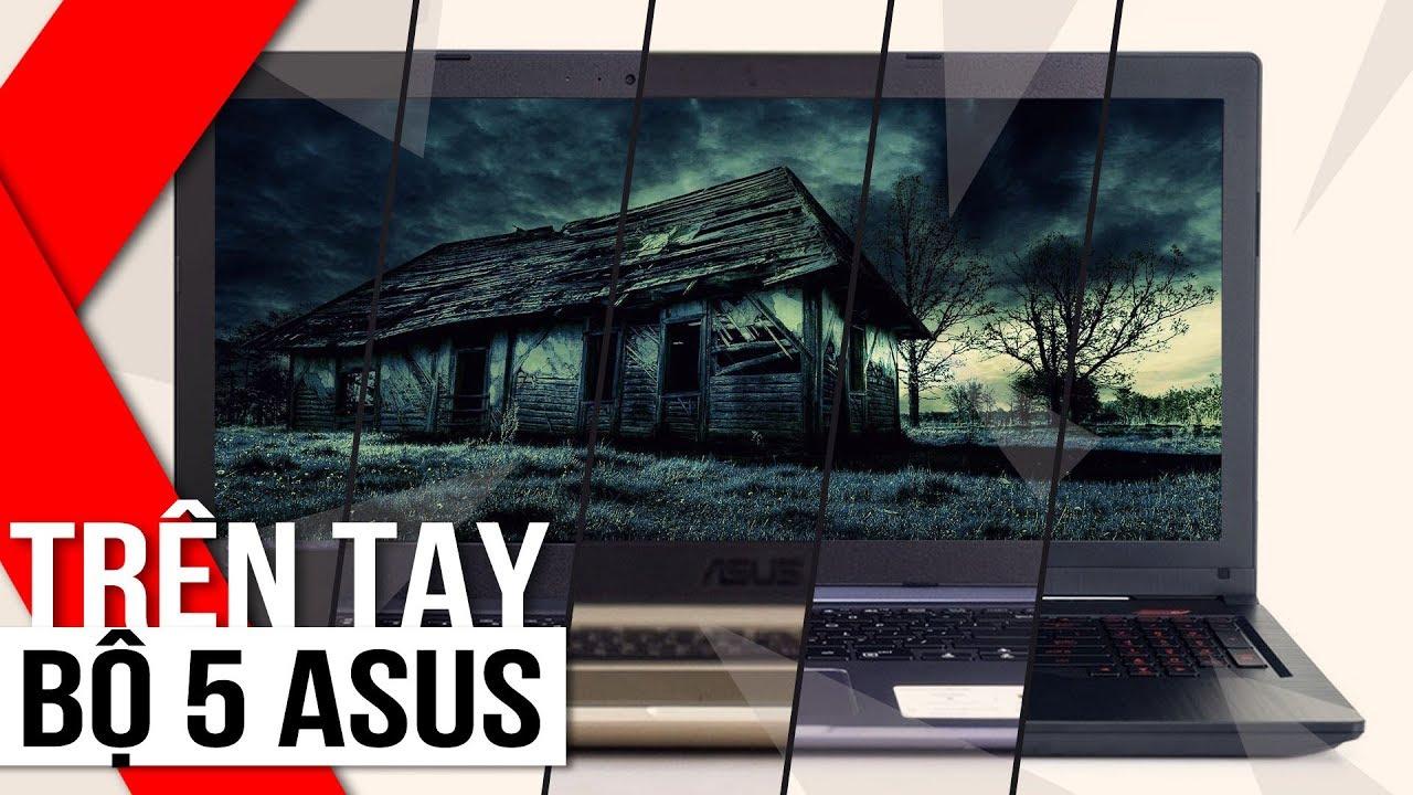FPT Shop – Trên tay bộ 5 Laptop Asus: đáp ứng mọi phân khúc cho mọi nhu cầu