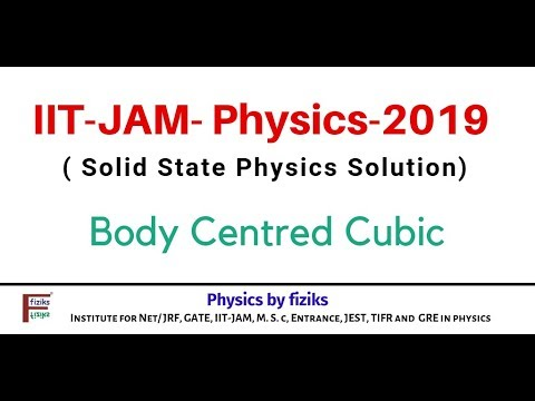 IIT JAM PHYSICS 2019 Solution Solid State Physics Body Centred Cubic