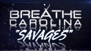 "Breathe Carolina - ""Savages"" (Lyric Video)"