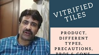 Vitrified Tile - Different Options - Quality - Precautions, installation, pros and cons. Hindi.