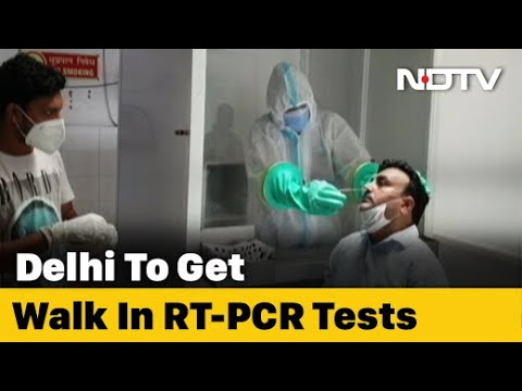 Covid Tests Can Be Done Without Prescriptions In Delhi Now Youtube