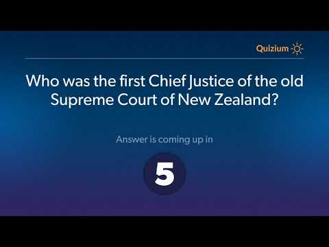 Who was the first Chief Justice of the old Supreme Court of New Zealand?   New Zealand Quiz