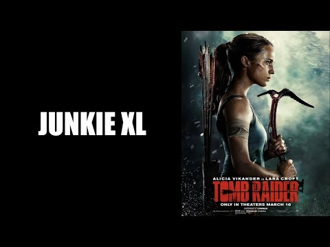 The First Letter - Junkie XL - Tomb Raider 2018 Soundtrack