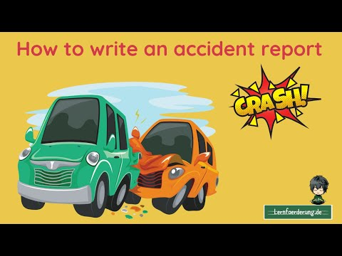 How To Write An  ✅  Accident Report