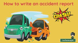 How to write an accident report