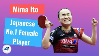 "The Secret of Medium Pips: Japanese No.1 Female Player -- Mima Ito 【揭露生胶的秘密:日本一号""大魔王""--伊藤美诚】"