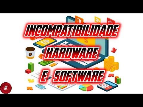 Incompatibilidade de software e hardware