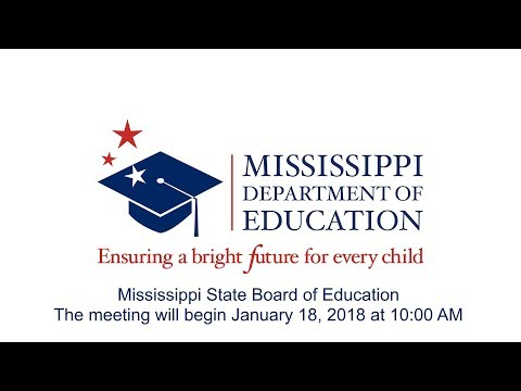 Mississippi Board of Education - January 18, 2018