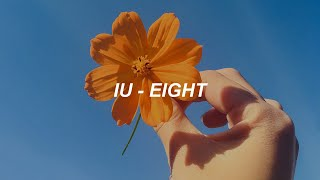 Iu 아이유  _ Eight 에잇   Prod.&feat. Suga Of Bts  Easy Lyrics