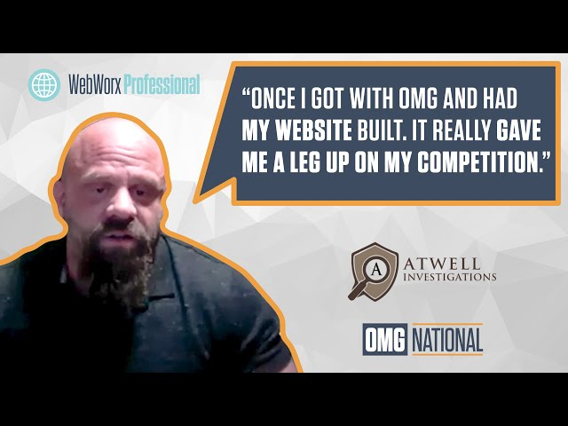 OMG National Testimonial - WebWorx - Atwell Investigations
