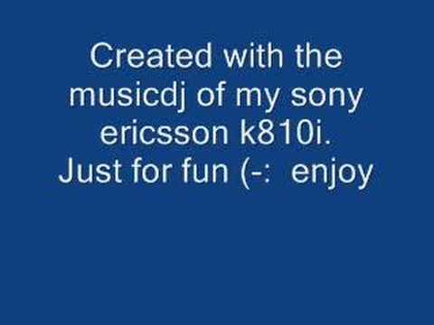 Sony Ericsson midi created with the musicdj just for fun
