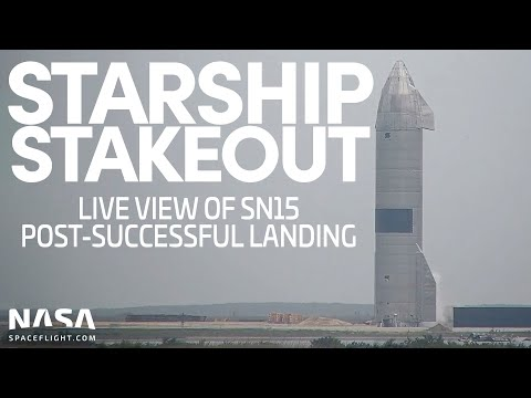 LIVE: Post-landing stakeout of Starship SN15 following successful landing [No Commentary]