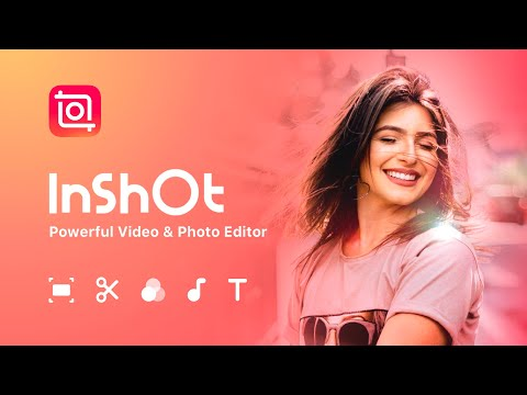 Release Your Creativity with InShot | 2021 Promo Video