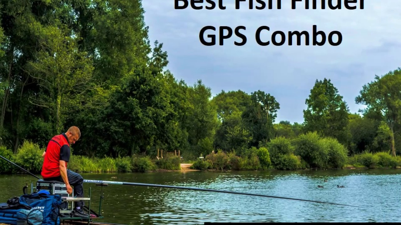 best fish finder gps combo - ultimate guide & reviews! - youtube, Fish Finder