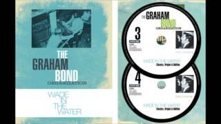 Classics, Origins & Oddities by Graham Bond [part 4]