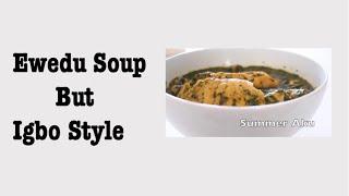 How To Make Ewedu Soup | Igbo Style