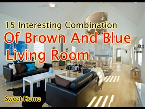 Living Room : 15 Interesting Combination Of Brown And Blue Living Room