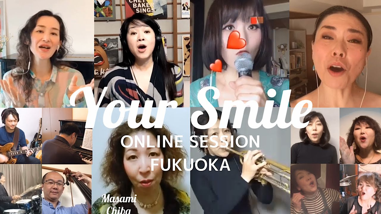 When You're Smiling / Stay Home Session FUKUOKA Jazz