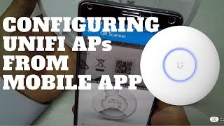 Configuring UNIFI APs from the mobile App | English 2018