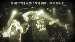 Charly Efe & Loren D feat. Mise - 3000 Skills