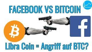 Facebook goes Crypto: Libra Coin - Gefahr oder Chance für Bitcoin und Ethereum?