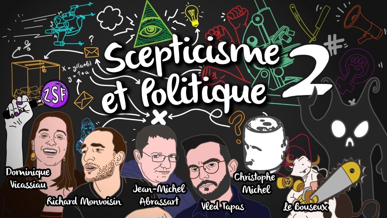 Scepticisme et politique 2 : Hygiène Mentale, Vled Tapas, R Monvoisin, JM Abrassart, Le Bouseux, ZSF