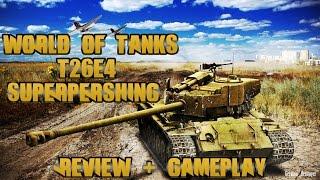 World of Tanks: T26E4 SuperPershing Review + Gameplay - Tier 8 American Premium Medium Tank