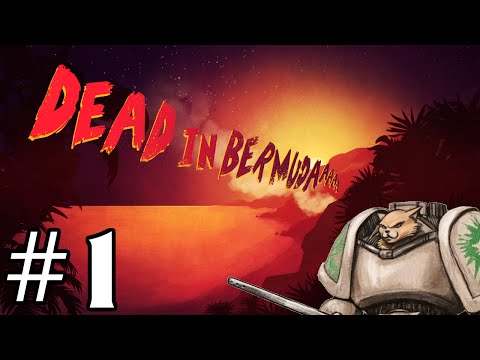 Dead In Bermuda Gameplay / Let's Play - Island Survival! - Part 1