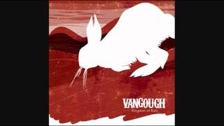 Watch Vangough Disloyal video