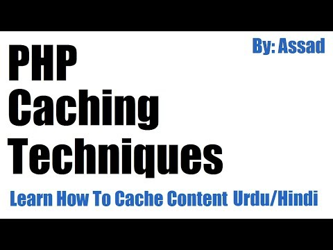 PHP Caching Techniques: Learn How To Cache Content In PHP Urdu/Hindi