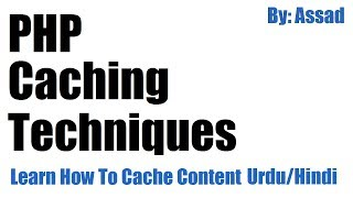 PHP Caching Techniques: Learn How to Cache Content in PHP Urdu/Hindi Mp3