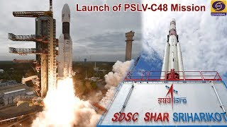 Launch of PSLV-C48 Mission - Live from Satish Dhawan Space Centre (SHAR), Sriharikota