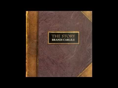 Brandi Carlile - The Story - [Full Album Version]
