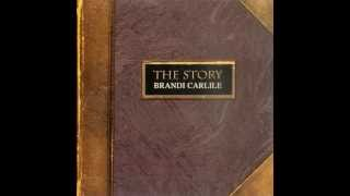 Brandi Carlile - The Story - [Full Album Version]