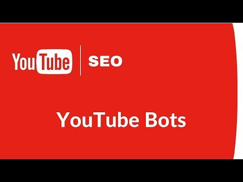 YouTube Bot - Comment Bot, Like Bot, and Subscriber Bot for Rank#1 YouTube Videos
